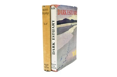Lot 2 - 'B.B'. Dark Estuary.  1st edition 1953 in dust wrapper.  With Tide's Ending, 1st edition 1950